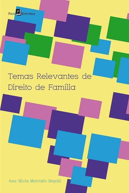 capa-frente-temas-relevantes-de-direito-de-familia-por-ana-silvia-marcatto-begalli-edicao-1-iesla-paco-editoral