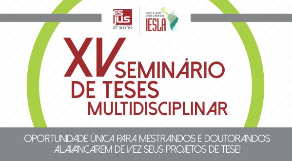 xv-seminario-de-teses-multidisciplinar-mestrados-e-doutorados-esjus
